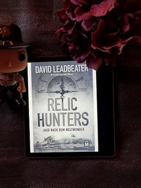 """""""Relic Hunters - Jagd nach dem Weltwunder"""" von David Leadbeater"""