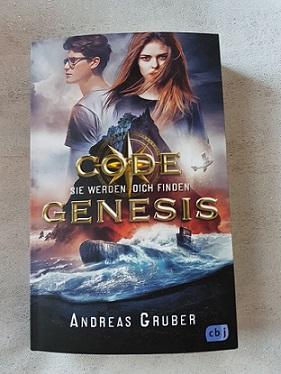 """""""Code Genesis - Sie werden dich finden""""  von Andreas Gruber"""