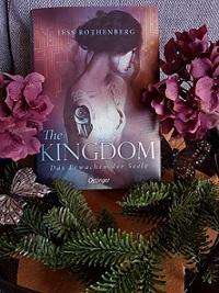 """""""The Kingdom - Das Erwachen der Seele"""" von Jess Rothenberg"""