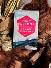 """""""Die ohne Schuld sind"""" von Tony Parsons"""