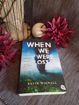 """When we were lost"" von Kevin Wignall"