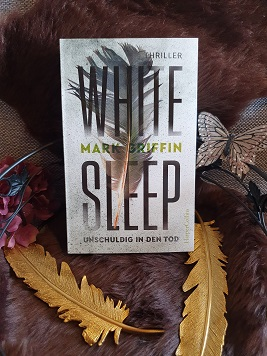 """White Sleep - Unschuldig in den Tod"" von Mark Griffin"
