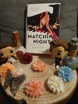 """""""Matching Night: Küsst du den Feind?"""" Teil 1 von Stefanie Hasse"""