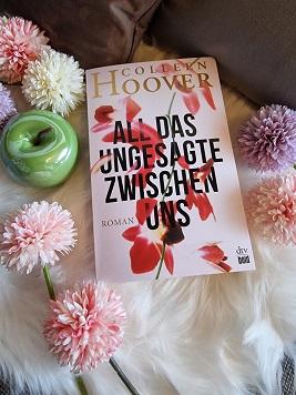 """""""All das Ungesagte zwischen uns"""" von Colleen Hoover"""