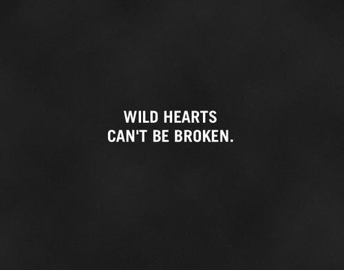 Wild hearts #sersiendo