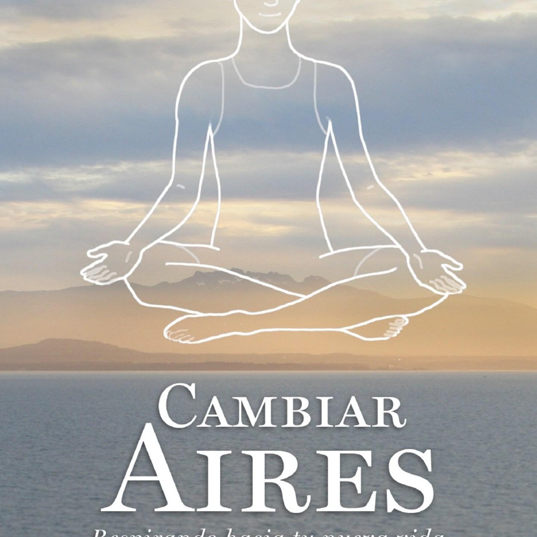 Atrévete a «Cambiar Aires» #sersiendo #libro