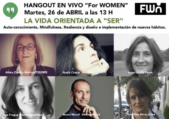 HANGOUT: La VIDA orientada a «SER» #sersiendo