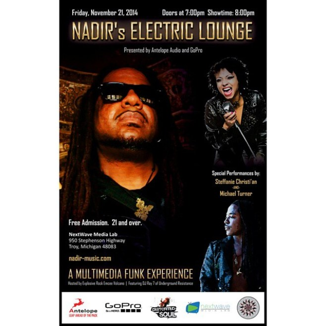 THIS FRIDAY Nov 21! @AntelopeAudio and @GoPro present Nadir's #ElectricLounge at Nextwave Media Lab in Troy, MI. A MULTIMEDIA FUNK EXPERIENCE 8pm Free Admission! All Ages!!