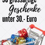 30 Grossartige Geschenke Unter 30 Euro