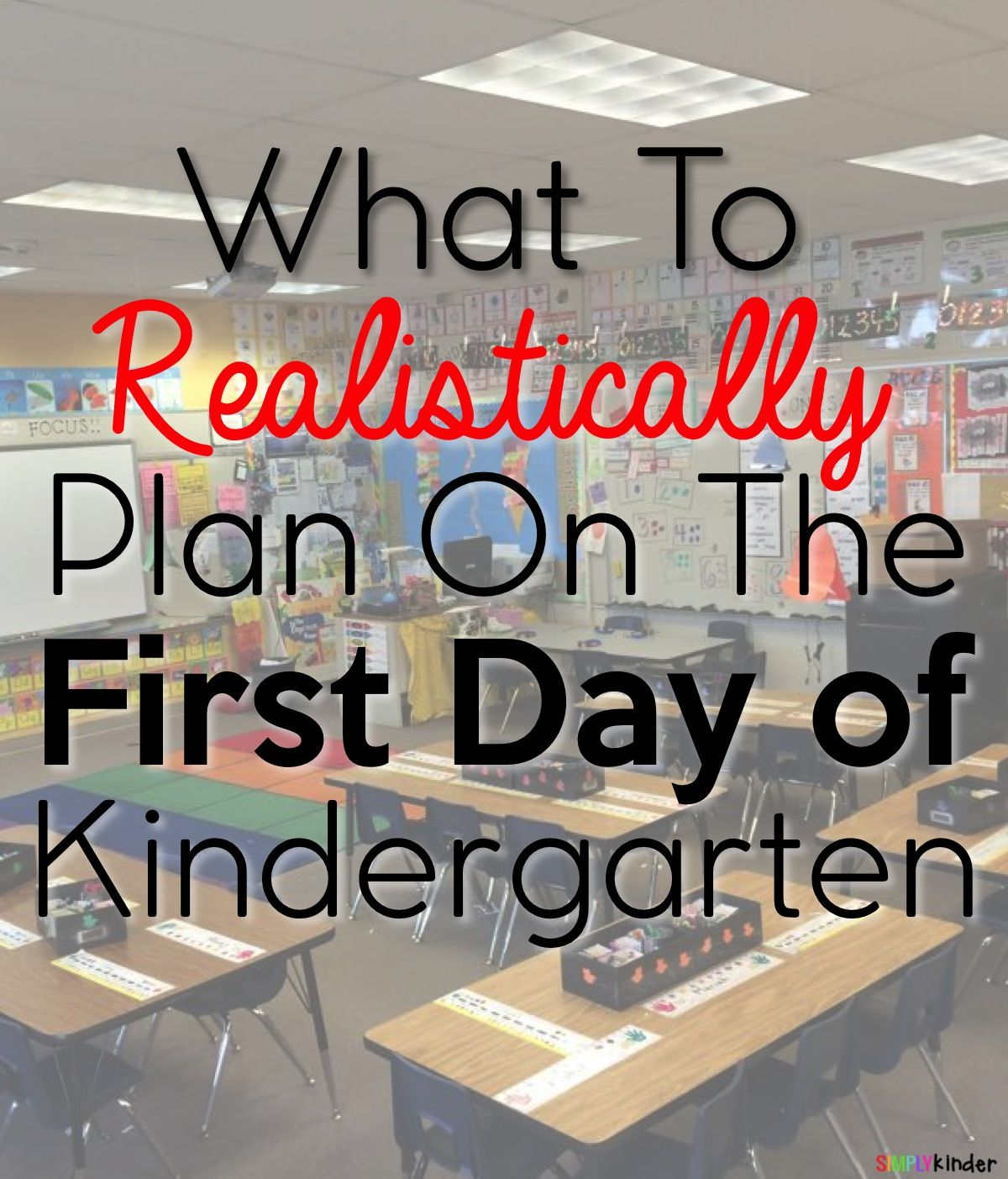 What To Plan On The First Day Of Kindergarten