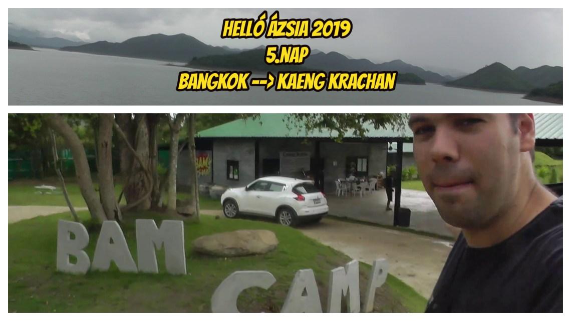WELCOME TO BAM CAMP! – 5.nap – Helló Ázsia! 2.0 VLOG
