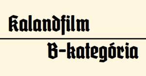 Kalandfillm B-kategória