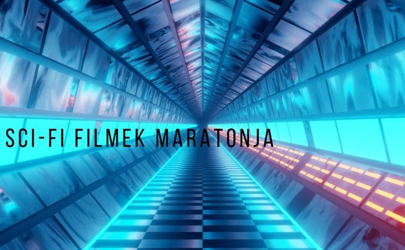 Sci-fi filmek maratonja