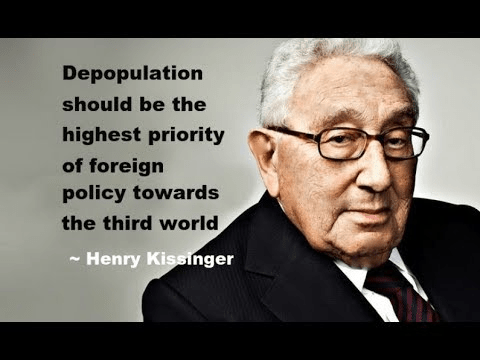 Henry Kissinger's View on Depopulation Agenda