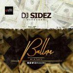 MIXTAPE:Dj Sidez – Ballers Mixtape