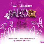 MUSIC: W4 & Jumabee – Fakosi