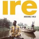 INSTRUMENTAL : Adekunle Gold – IRE