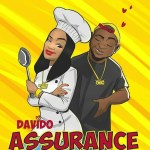 MUSIC: Davido – Assurance