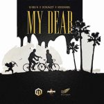 MUSIC: DJ Big N Ft. Don Jazzy & Kiss Daniel – My Dear