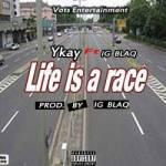 MUSIC: Ykay Ft IG Blaq _ Life Is A Race @Ykay_official @Sootunes