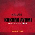 MUSIC: Kalam – kokoro ayomi