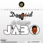 MUSIC: Dayoskid – Jabo