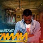 EP: Mc Dolat – Eh Mama Ep