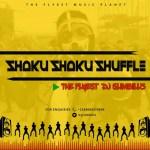 MIXTAPE: DJ SLIMBILLZ – SHAKU SHAKU SHUFFLE | @DJSLIMBILLZ