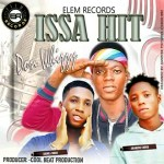 MUSIC: Don Whizzy ft Akorede coded & Abiola more _ ISSA HIT