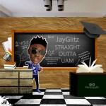 MUSIC: Jayglitz-Straight Outta UAM(Prod.by Geez Beats)