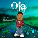 MUSIC: Dj S Jude ft HDesign and Olukade _ Oja 225