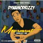 MUSIC: DYNAMODRIZZY – MOVEMENT