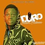 MUSIC: JhamZudeen – Duro