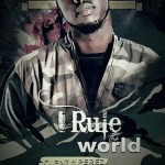 MUSIC: I RULE THE WORLD FEAT. PEREZ