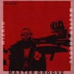 MUSIC: Wizkid – Master Groove