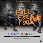 MUSIC: Willcee x Hanzy – Fall For You