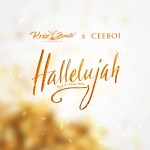 MUSIC: CeeBoi X Krizbeatz – Hallelujah