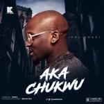 MUSIC: Joel Amadi – Aka Chukwu (prod. Nimix)