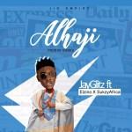 MUSIC: Jayglitz X Elzino X SukzyAfrica – Alhaji