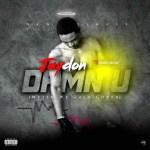MUSIC: Jaydon – Damn U (Wetin We Gain Cover)
