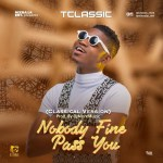 MUSIC: T Classic & DJMoreMuzic – Nobody Fine Pass You (Classical Version)