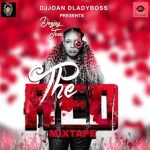 MIXTAPE : DJJOAN DA LADYBOSS – THE RED MIXTAPE