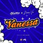 MUSIC: DJ Kaywise ft. Demmie Vee – Vanessa