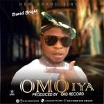 MUSIC: David Bright – Omo Iya