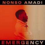 MUSIC: Nonso Amadi – Emergency