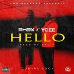 GIST: Hello By Emex and Ycee drops soon |  @emexeot