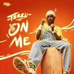 MUSIC+VIDEO: Terri – On Me (Prod. QueBeat)
