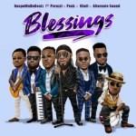 MUSIC: GospelOnDeBeatz – Blessings ft. Peruzzi, Praiz, Kholi, Alternate Sound