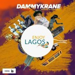 MUSIC: Dammy Krane – Enjoy Lagos