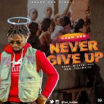MUSIC: Kashken – Never Give Up